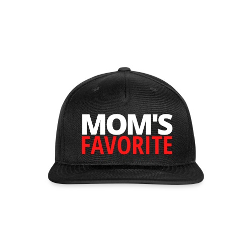 Mom's Favorite (white & red version) - Snapback Baseball Cap