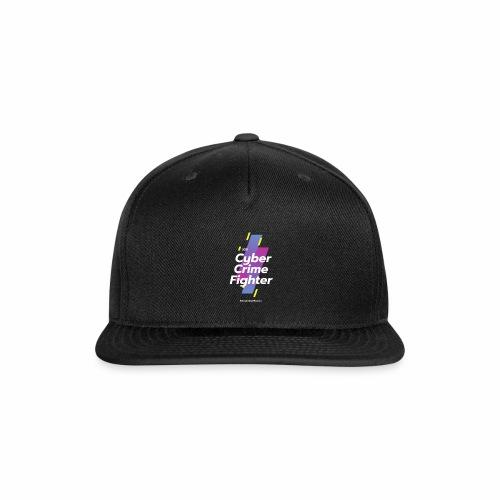 Cyber Crime Fighter - Snapback Baseball Cap