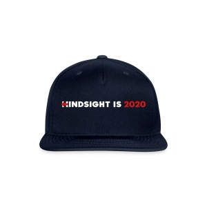 Hindsight Is 2020 - white/red type - Snap-back Baseball Cap