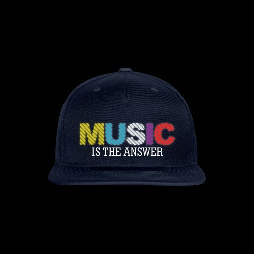 Music Is The Answer! - Snap-back Baseball Cap