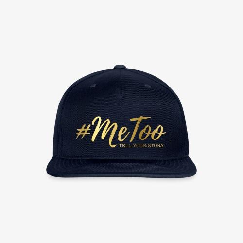 #MeToo - Snap-back Baseball Cap