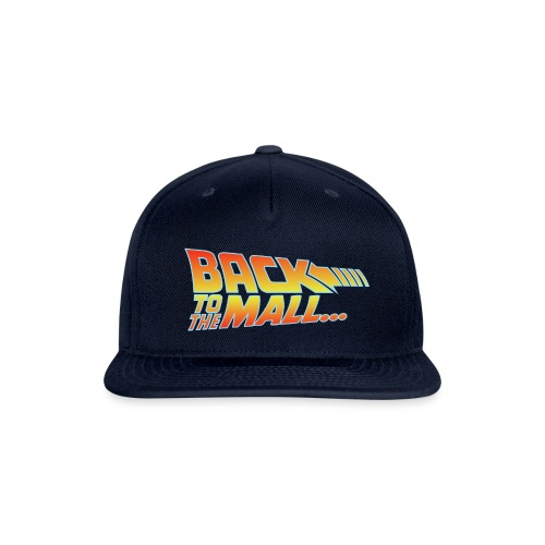 Back To The Mall - Snapback Baseball Cap