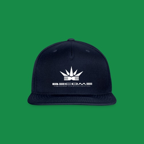 BECOME- strive for success & be creative in crisis - Snap-back Baseball Cap