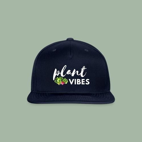 Plant Vibes - Snapback Baseball Cap
