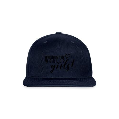 who run the world - Snapback Baseball Cap