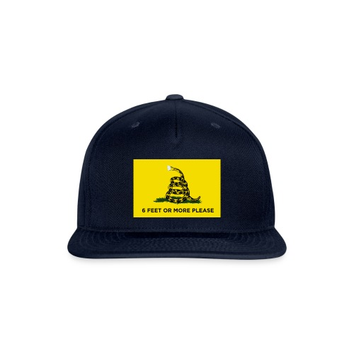 6 Feet Or More Please (Gadsden flag) - Snap-back Baseball Cap