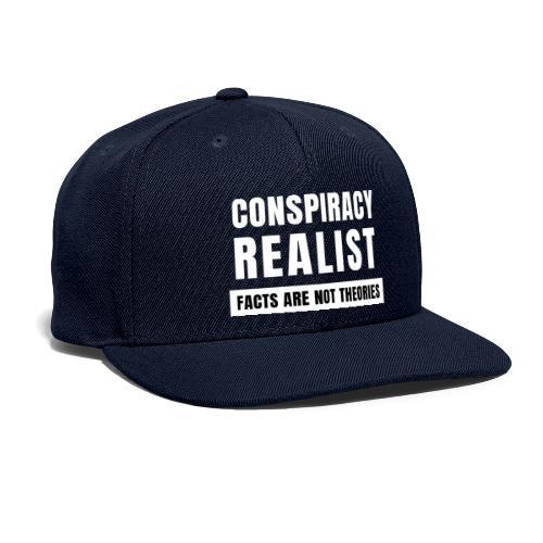 Conspiracy Realist - Snapback Baseball Cap