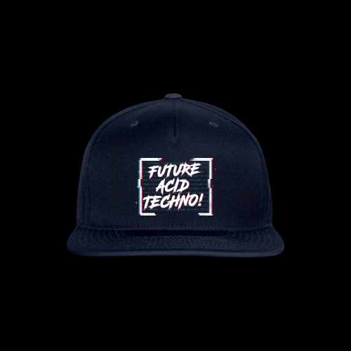 Future Acid Techno! - Snap-back Baseball Cap