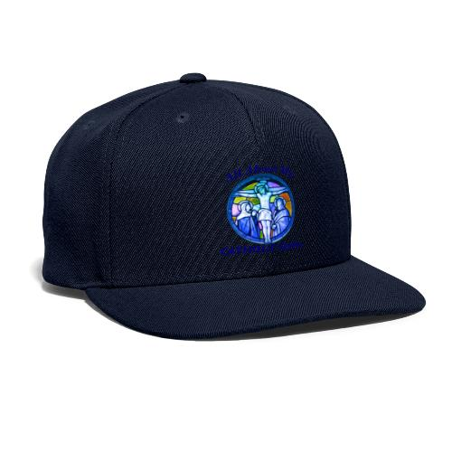All About My Catholic Faith - Snapback Baseball Cap