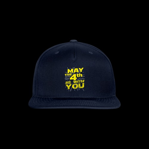 May The 4th Be With You Distressed - Snapback Baseball Cap