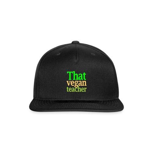 That Vegan Teacher Health - Snapback Baseball Cap