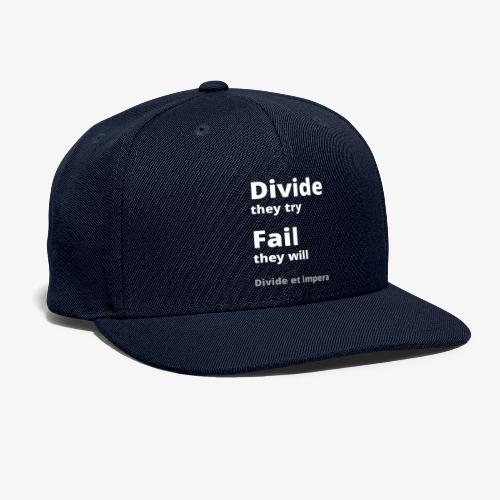 Divide they try 002 - Snapback Baseball Cap