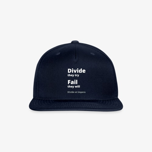 Divide they try 002 - Snap-back Baseball Cap