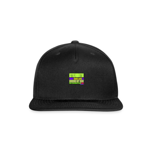 ETERNITY: YOUR BEST IS AHEAD OF YOU - Snapback Baseball Cap
