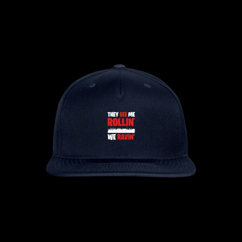 Rollin' We Ravin' - Snap-back Baseball Cap