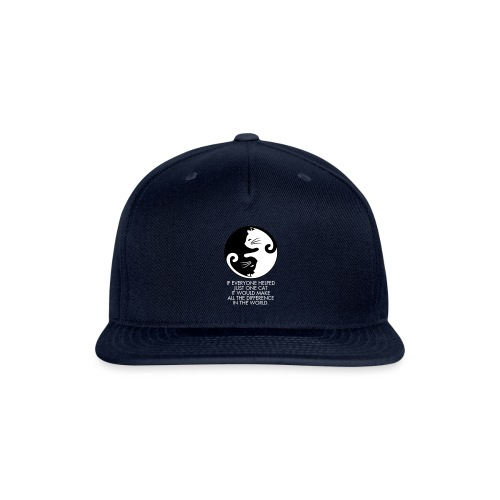 Be the change. - Snapback Baseball Cap
