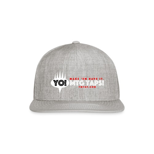 YMTGT: Make 'Em Have It! - Snapback Baseball Cap
