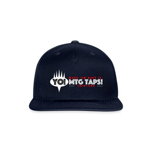 YMTGT: Make 'Em Have It! - Snapback Baseball Cap