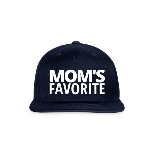 MOM'S FAVORITE - Snapback Baseball Cap