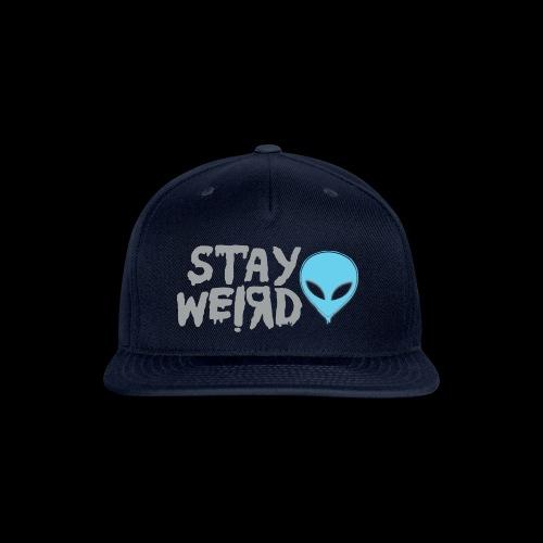 Stay Weird! Alien - Snap-back Baseball Cap