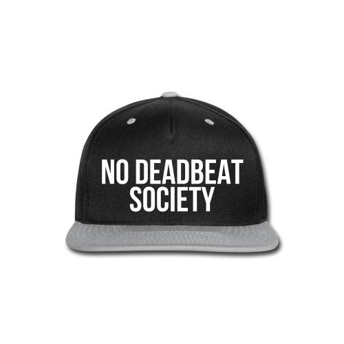 NO DEADBEAT SOCIETY - Snap-back Baseball Cap