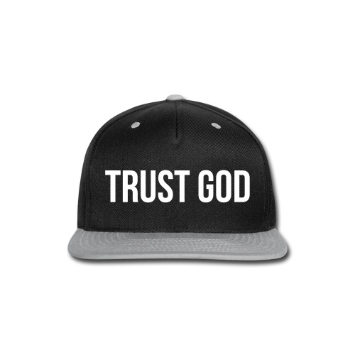TRUST GOD - Snap-back Baseball Cap