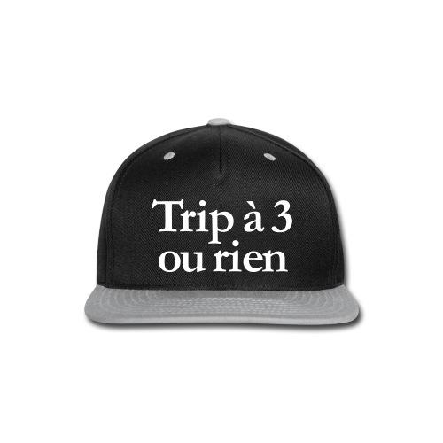 Trip to 3 or nothing - Snap-back Baseball Cap