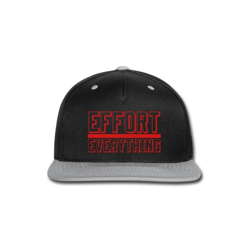 Effort Over Everything - Snap-back Baseball Cap