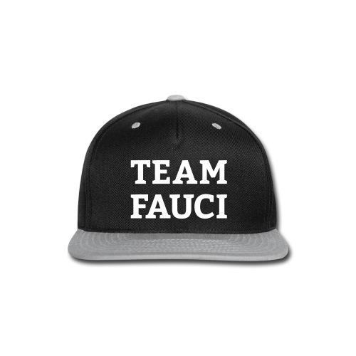 Team Fauci - Snap-back Baseball Cap
