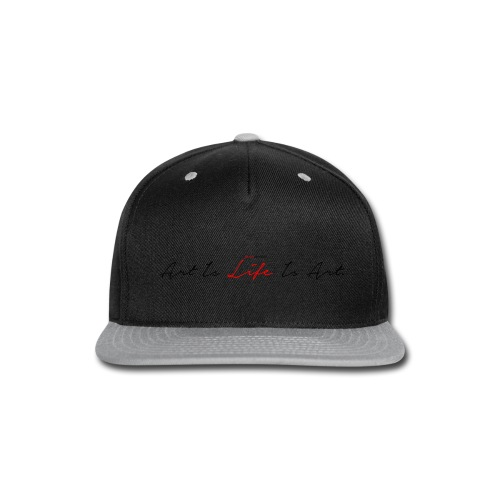 Art Is Life Is Art (black) - Snap-back Baseball Cap