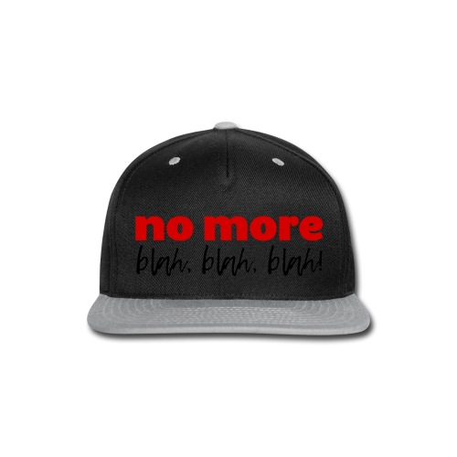 A Cool Quote in Red and Black Letters - Snap-back Baseball Cap