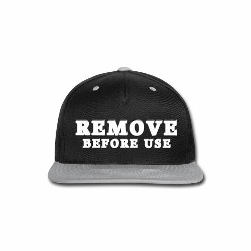 Remove Before Use for dark - Snap-back Baseball Cap