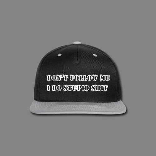 dont follow me px white - Snap-back Baseball Cap