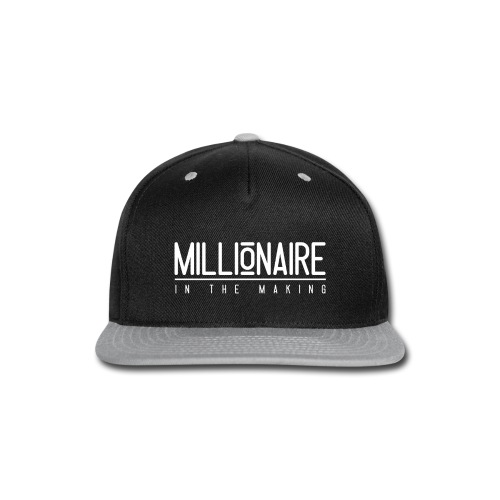 Millionaire in The Making - Snap-back Baseball Cap