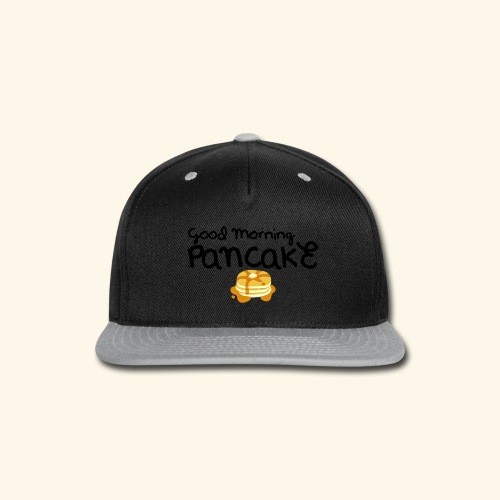 Good Morning Pancake Mug - Snap-back Baseball Cap