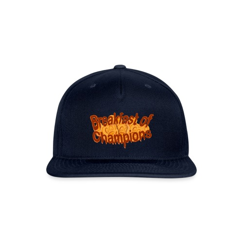 Breakfast of Champions - Snap-back Baseball Cap