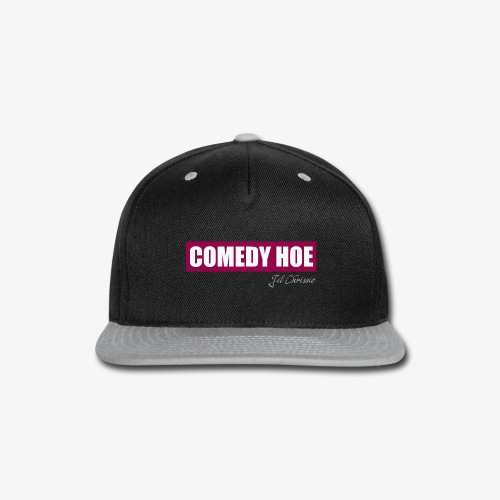 Jil Chrissie's Comedy Hoe - Snap-back Baseball Cap