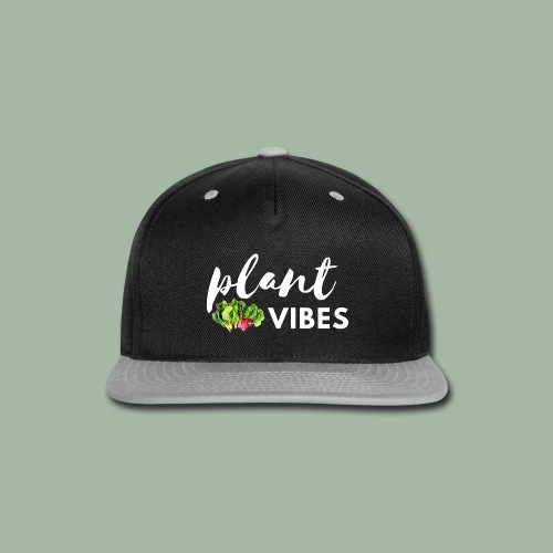 Plant Vibes - Snap-back Baseball Cap