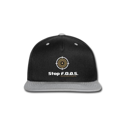 Stop F.O.D.S. - Snap-back Baseball Cap