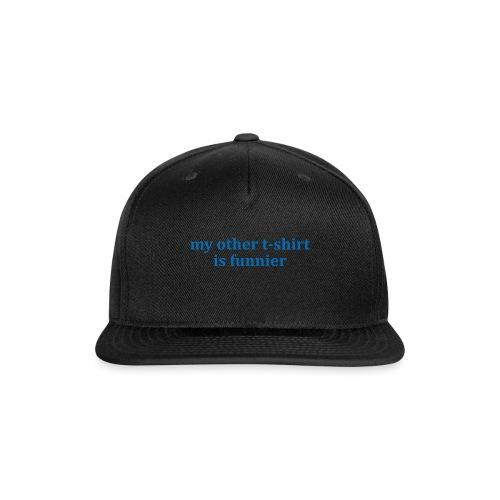 myothertshirt - Snap-back Baseball Cap