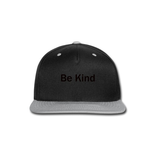Be_Kind - Snap-back Baseball Cap
