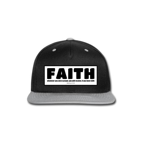 Faith - Faith, hope, and love - Snap-back Baseball Cap