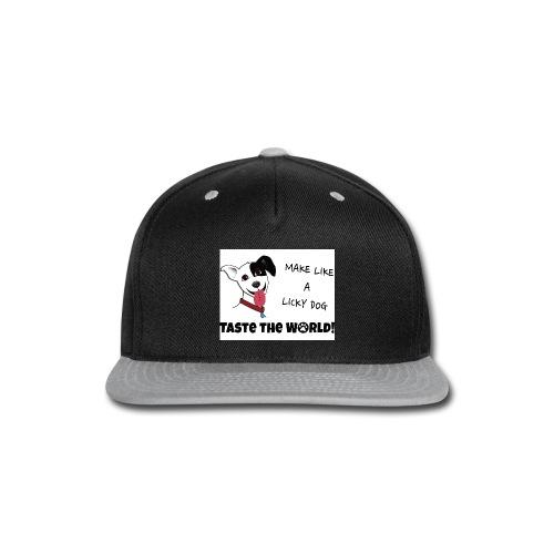 Make Like a Licky Dog Taste the World - Snap-back Baseball Cap
