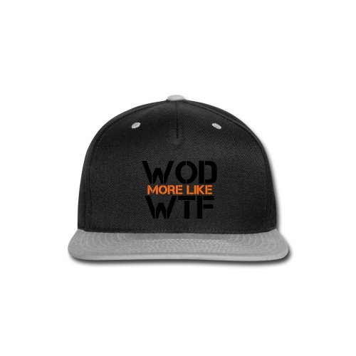 WOD - Workout of the Day - WTF - Snap-back Baseball Cap
