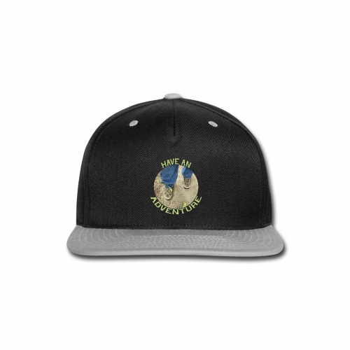 Have an Adventure - Snap-back Baseball Cap