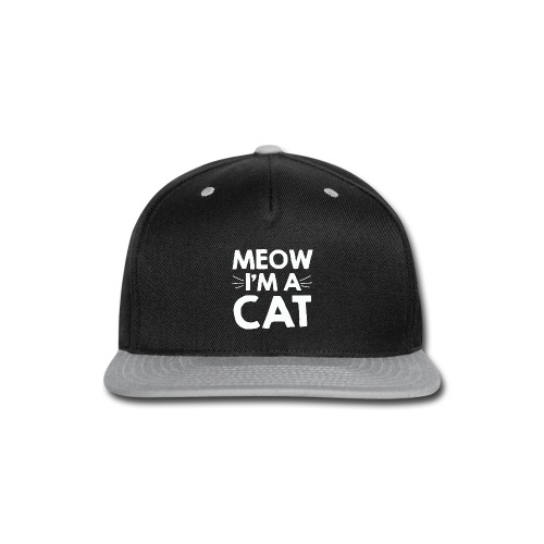 Meow I'm a Cat T-shirt for Kitten and Cat Lovers - Snap-back Baseball Cap