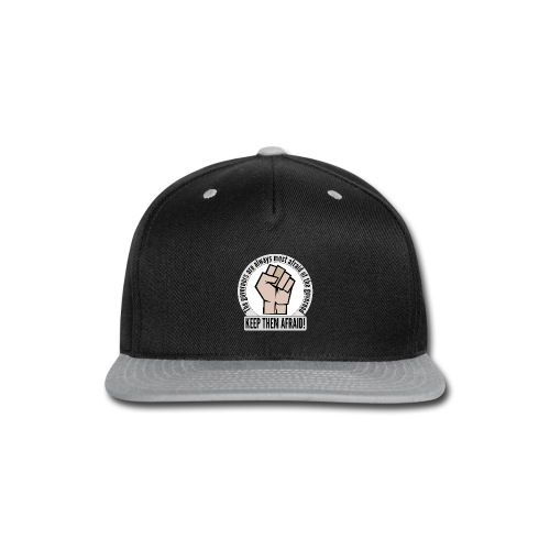 Stand up! Protest and fight for democracy! - Snap-back Baseball Cap