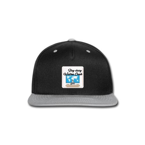 Stay Classy Weston Creek - Snap-back Baseball Cap