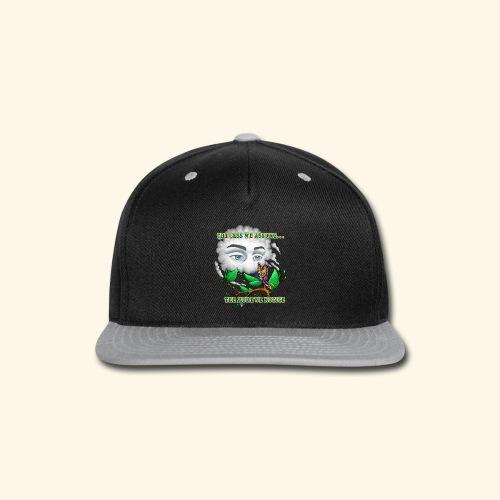 The Less We Assume - Snap-back Baseball Cap