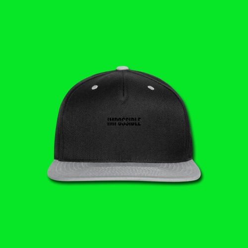 Impossible - Snap-back Baseball Cap